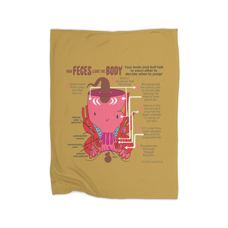 How Feces Leave the Body Home Fleece Blanket Blanket by I Heart Guts