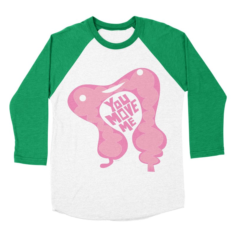 Colon - You Move Me Women's Baseball Triblend T-Shirt by I Heart Guts