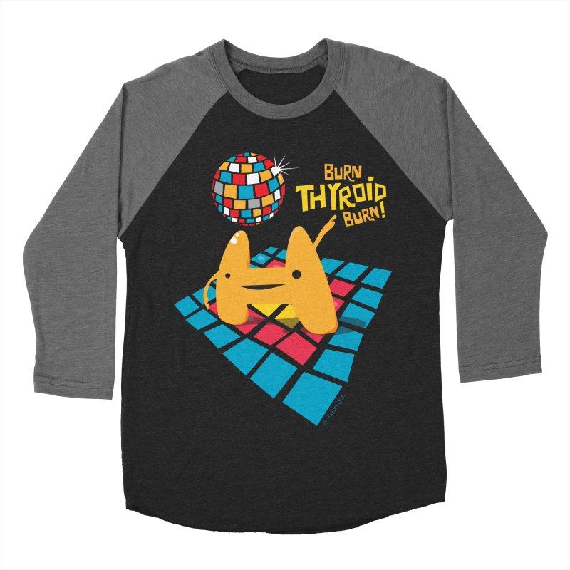 Burn Thyroid Burn Women's Baseball Triblend T-Shirt by I Heart Guts