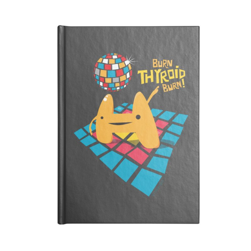 Burn Thyroid Burn Accessories Notebook by I Heart Guts