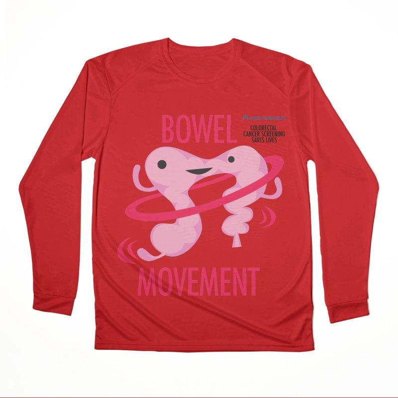 Bowel Movement - Kaiser Permanente Colorectal Cancer Screening Month Women's Performance Unisex Longsleeve T-Shirt by I Heart Guts