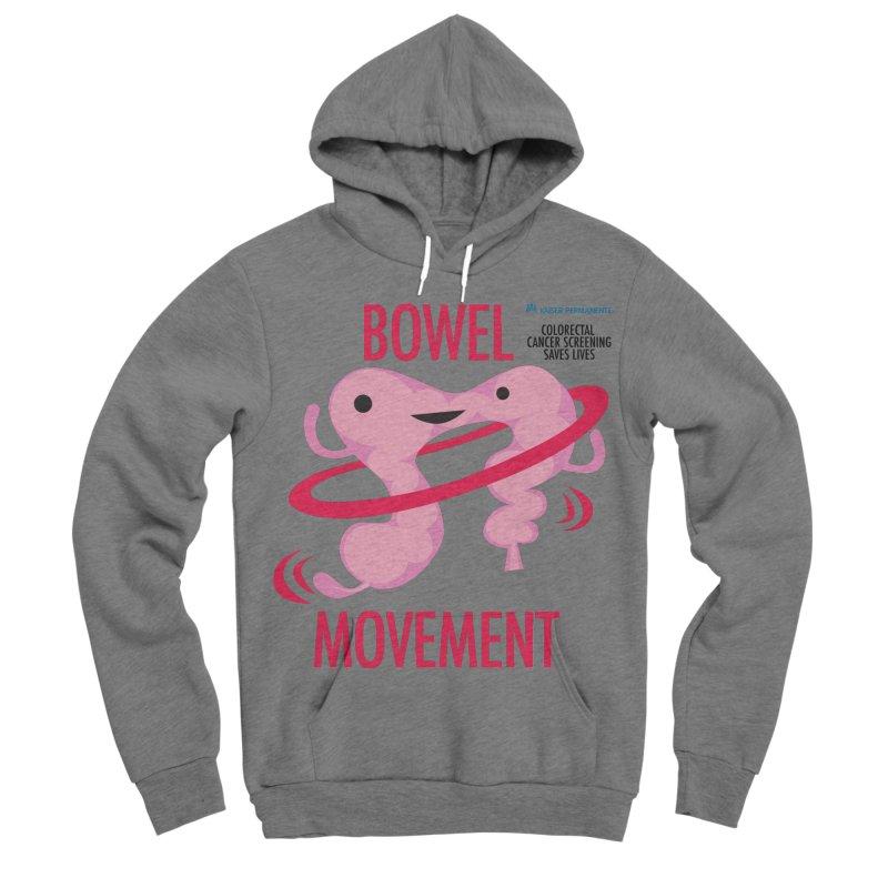 Bowel Movement - Kaiser Permanente Colorectal Cancer Screening Month Women's Sponge Fleece Pullover Hoody by I Heart Guts