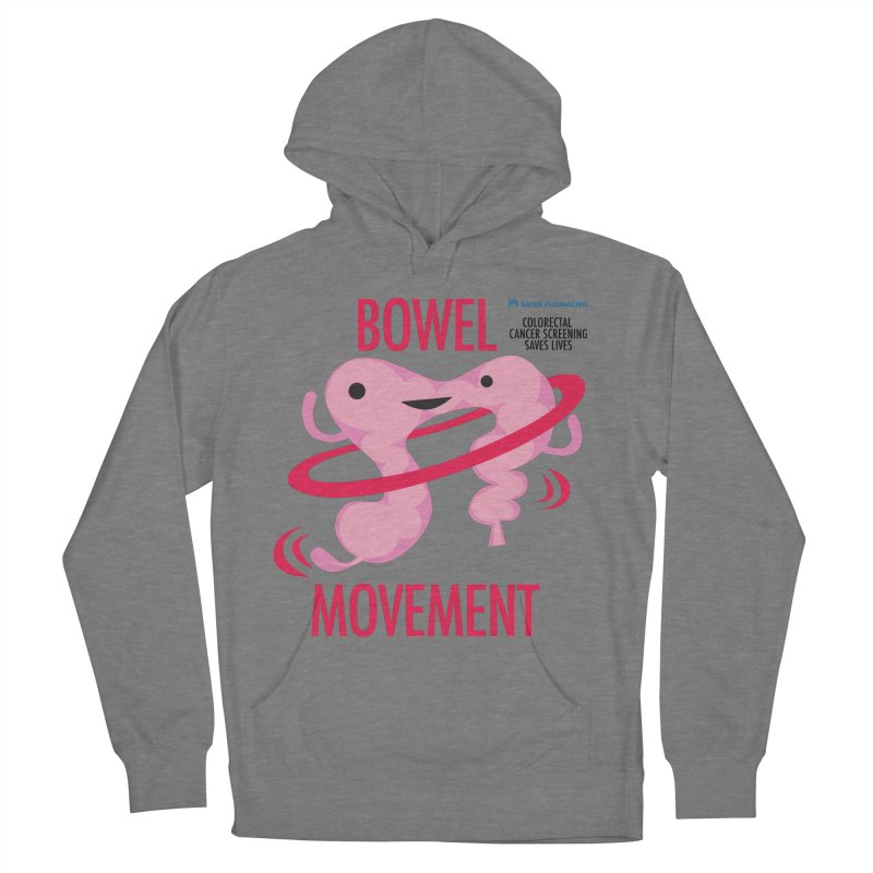Bowel Movement - Kaiser Permanente Colorectal Cancer Screening Month Women's French Terry Pullover Hoody by I Heart Guts