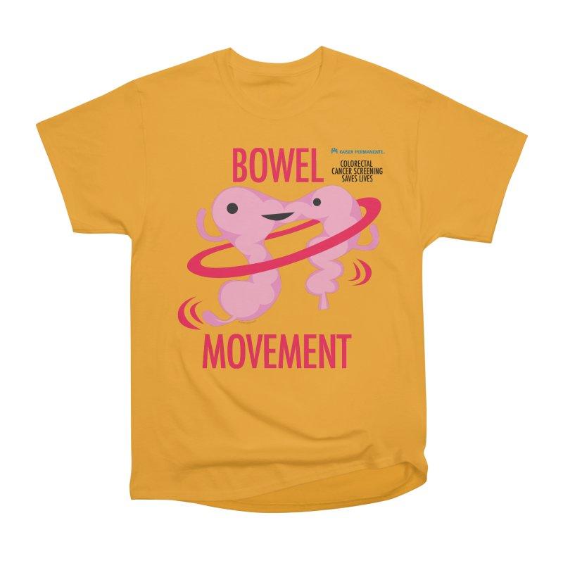 Bowel Movement - Kaiser Permanente Colorectal Cancer Screening Month Women's Heavyweight Unisex T-Shirt by I Heart Guts