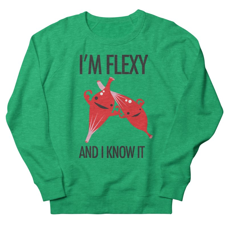 Muscle - I'm Flexy and I Know It Men's Sweatshirt by I Heart Guts