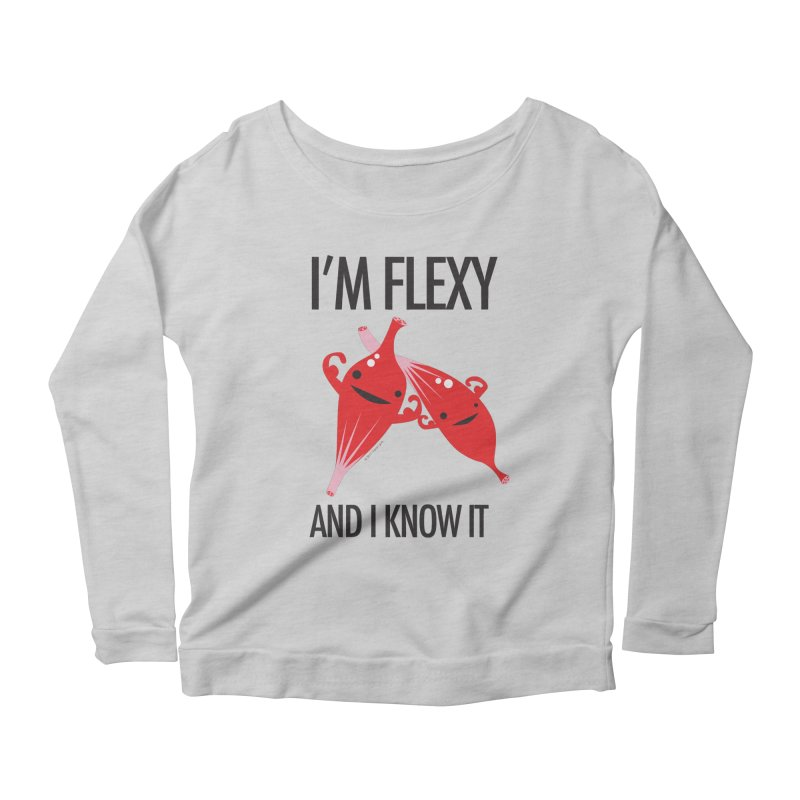 Muscle - I'm Flexy and I Know It Women's Longsleeve Scoopneck  by I Heart Guts
