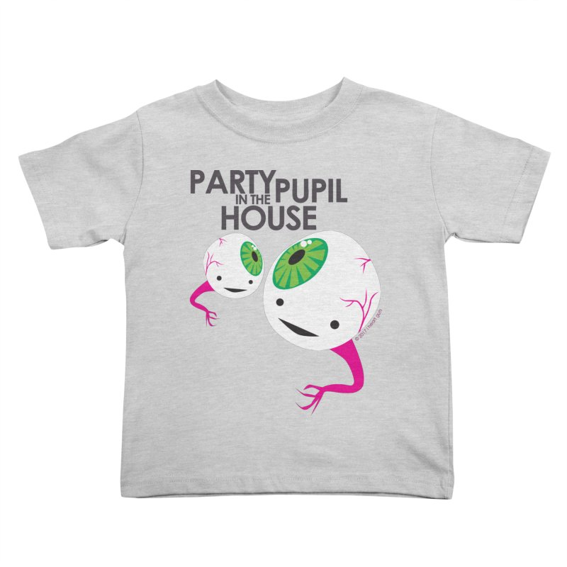 Eyeball - Party Pupil in the House Kids Toddler T-Shirt by I Heart Guts