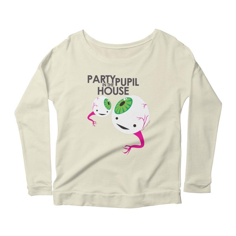 Eyeball - Party Pupil in the House Women's Longsleeve Scoopneck  by I Heart Guts