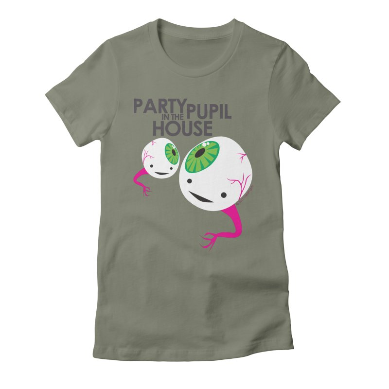 Eyeball - Party Pupil in the House Women's Fitted T-Shirt by I Heart Guts