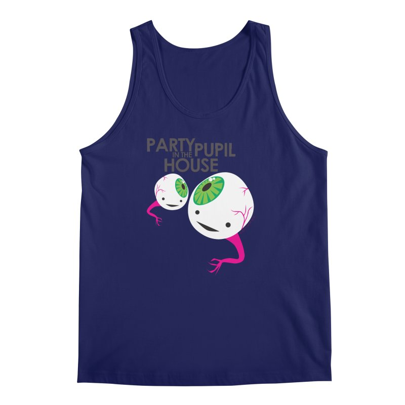Eyeball - Party Pupil in the House Men's Tank by I Heart Guts