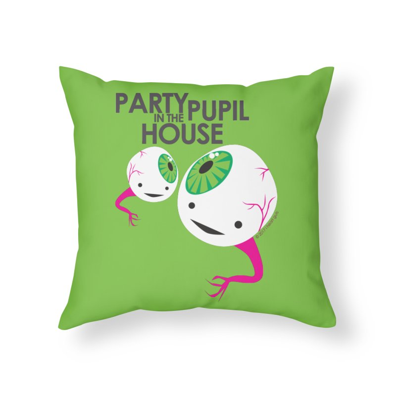 Eyeball - Party Pupil in the House Home Throw Pillow by I Heart Guts