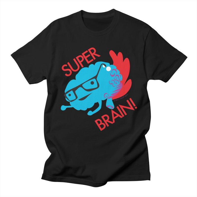 Super Brain! Women's Unisex T-Shirt by I Heart Guts