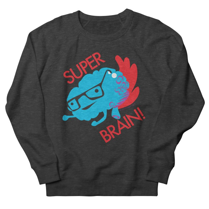 Super Brain! Men's Sweatshirt by I Heart Guts