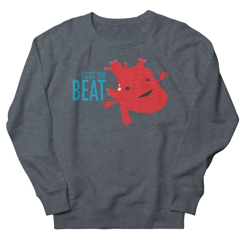 Heart - I Got The Beat Men's Sweatshirt by I Heart Guts
