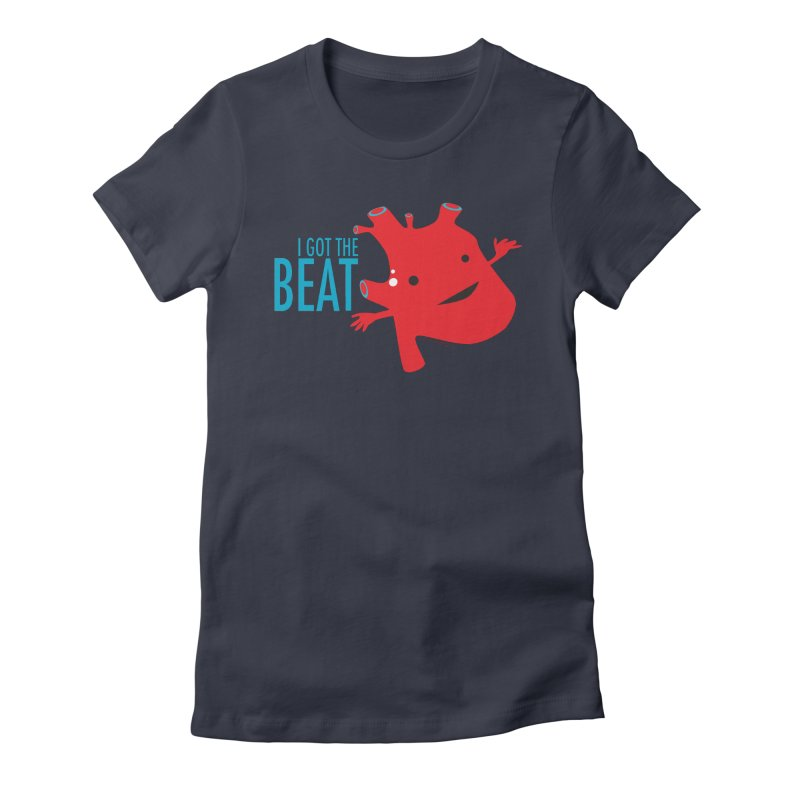 Heart - I Got The Beat Women's Fitted T-Shirt by I Heart Guts