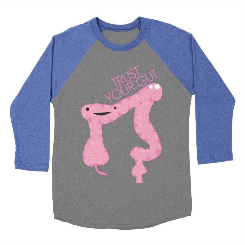Trust Your Gut Women's Baseball Triblend T-Shirt by I Heart Guts