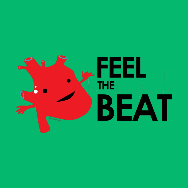 Heart Feel the Beat  by I Heart Guts