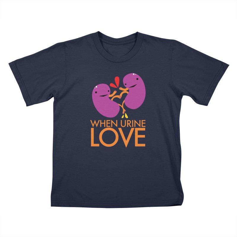 Kidney - When Urine Love Kids T-Shirt by I Heart Guts