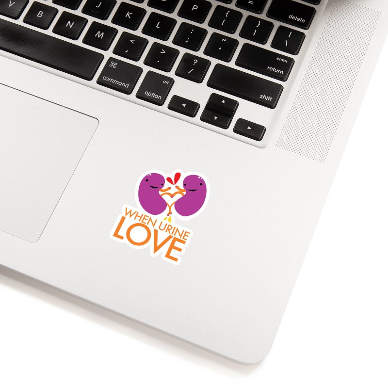 Kidney - When Urine Love in White Sticker by I Heart Guts