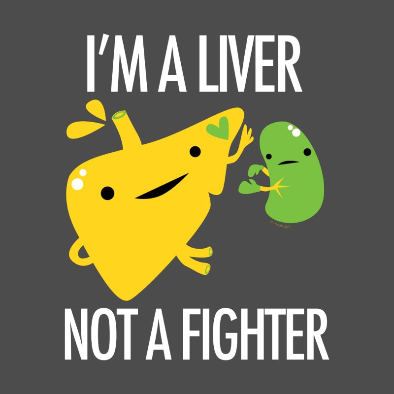I'm a Liver Not a Fighter Home Blanket by I Heart Guts