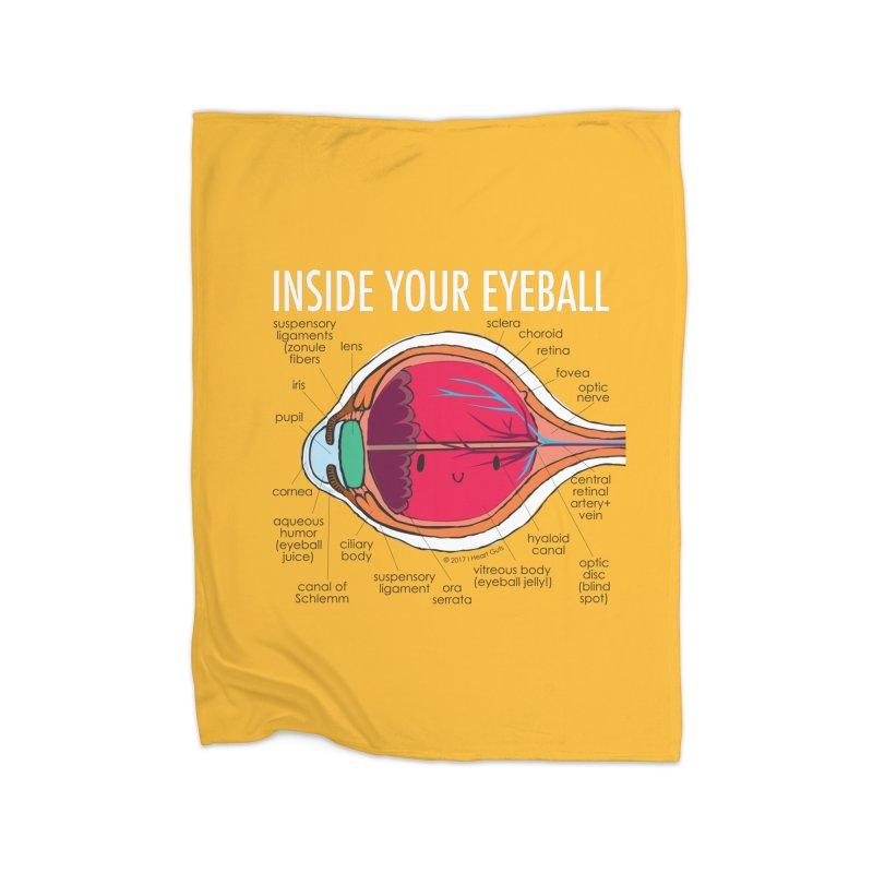 Inside Your Eyeball Home Blanket by I Heart Guts