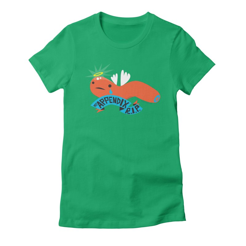 Appendix Rest in Peace Women's Fitted T-Shirt by I Heart Guts