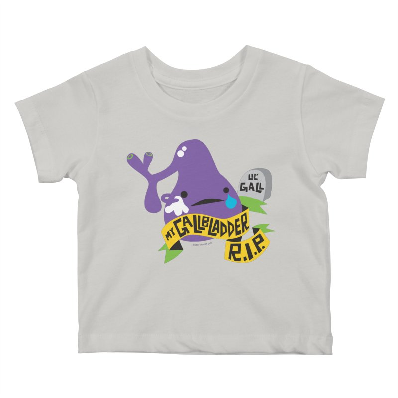 Gallbladder Rest In Peace Kids Baby T-Shirt by I Heart Guts
