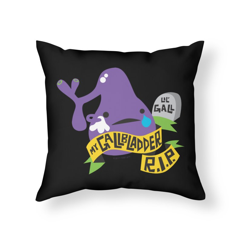 Gallbladder Rest In Peace Home Throw Pillow by I Heart Guts