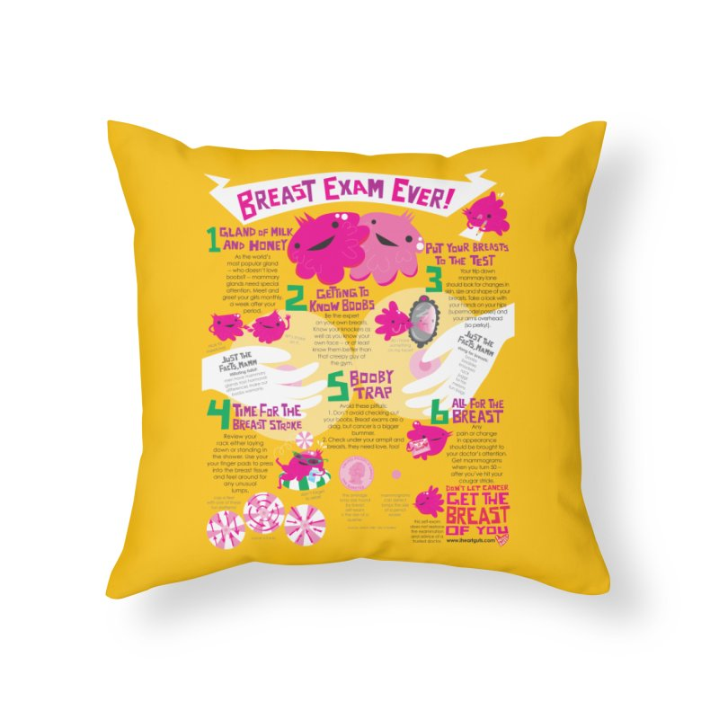 Breast Exam Ever Home Throw Pillow by I Heart Guts