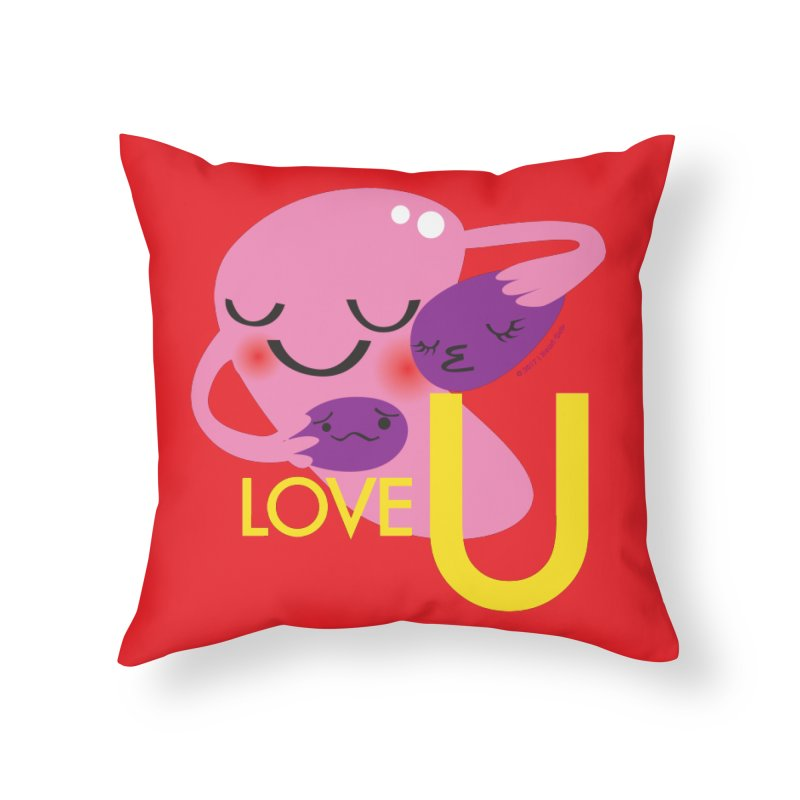 Love U Home Throw Pillow by I Heart Guts