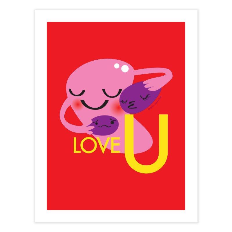 Love U Home Fine Art Print by I Heart Guts