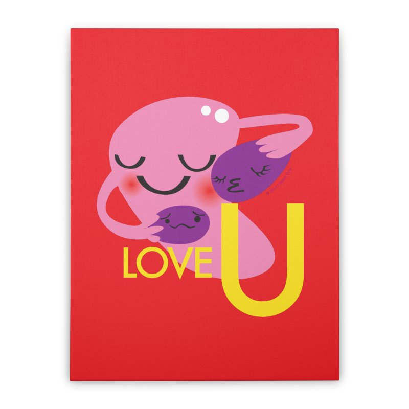 Love U Home Stretched Canvas by I Heart Guts