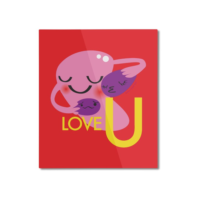 Love U Home Mounted Aluminum Print by I Heart Guts