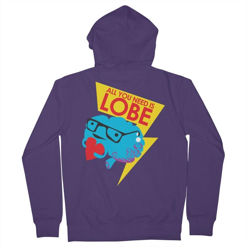 All You Need is Lobe - Brain Women's Zip-Up Hoody by I Heart Guts