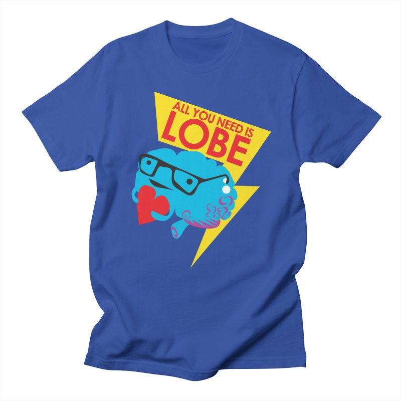 All You Need is Lobe - Brain in Men's Regular T-Shirt Royal Blue by I Heart Guts