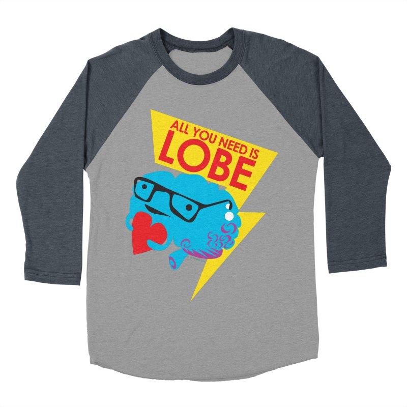 All You Need is Lobe - Brain Men's Baseball Triblend T-Shirt by I Heart Guts