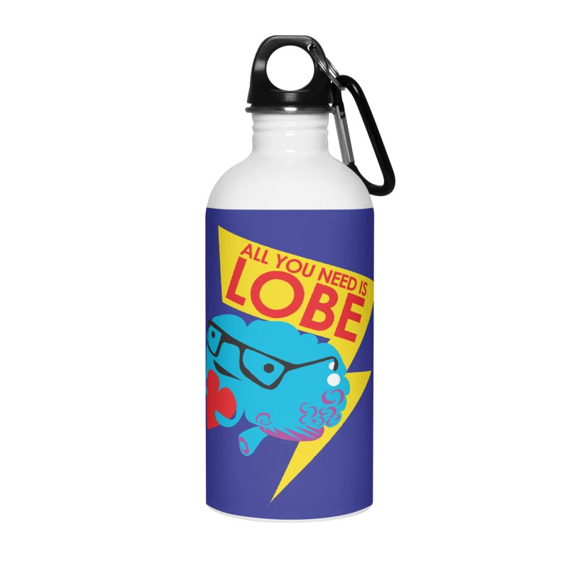 All You Need is Lobe - Brain Accessories Water Bottle by I Heart Guts