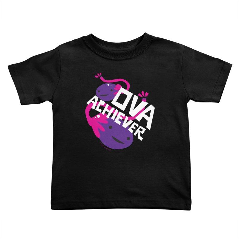 Ova Achiever - Ovary Kids Toddler T-Shirt by I Heart Guts