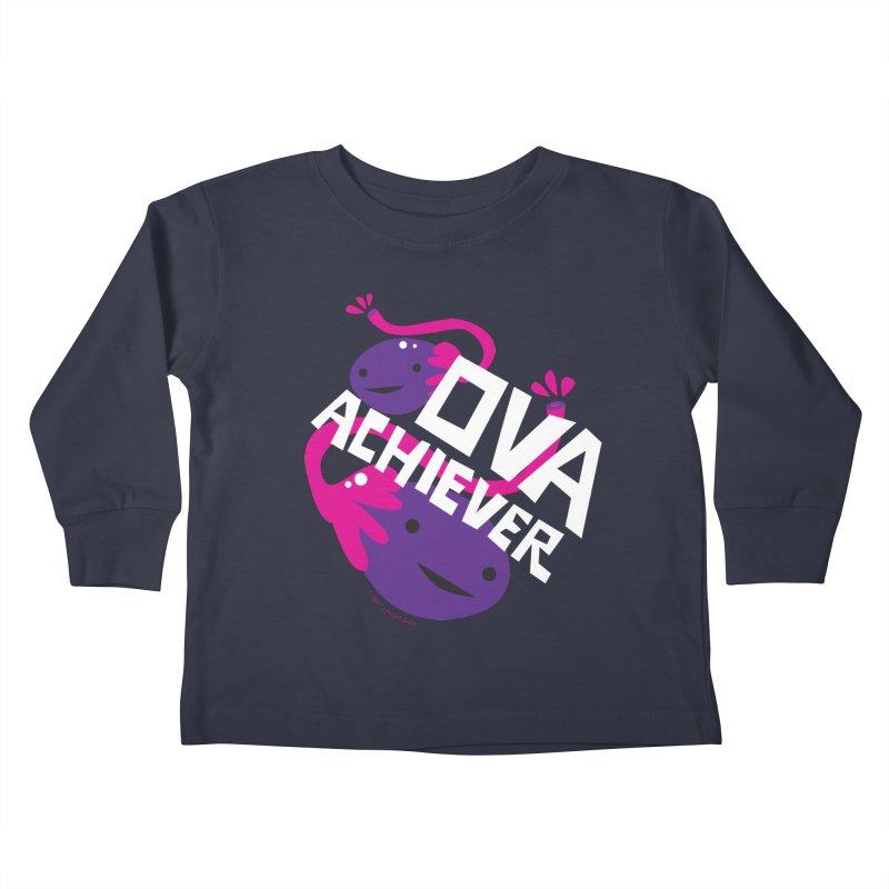 Ova Achiever - Ovary Kids Toddler Longsleeve T-Shirt by I Heart Guts