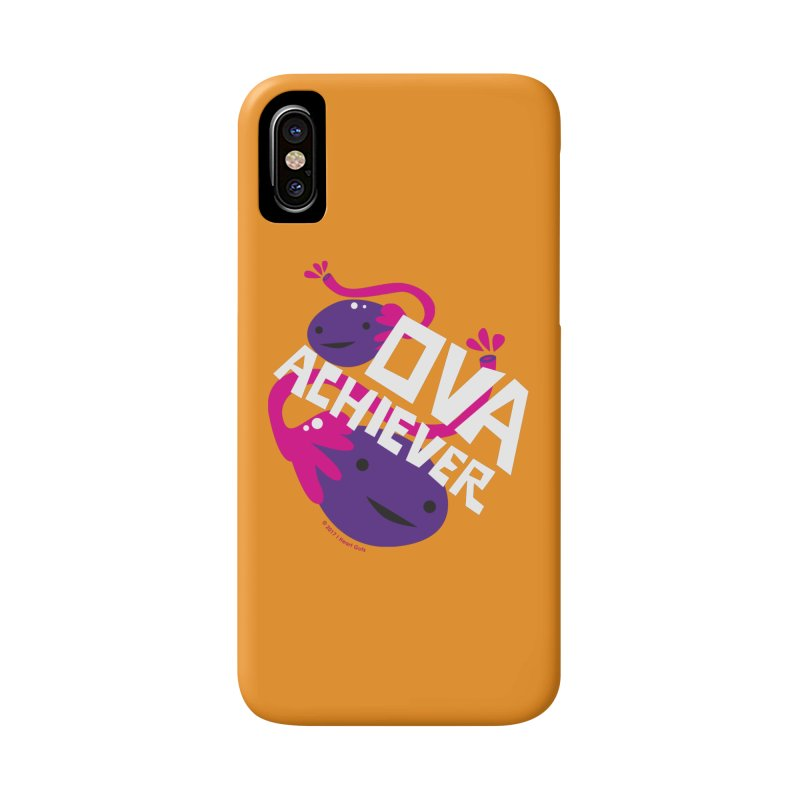 Ova Achiever - Ovary Accessories Phone Case by I Heart Guts