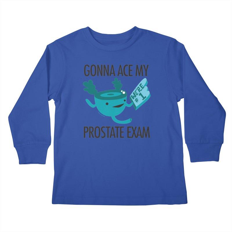 Gonna Ace My Prostate Exam Kids Longsleeve T-Shirt by I Heart Guts