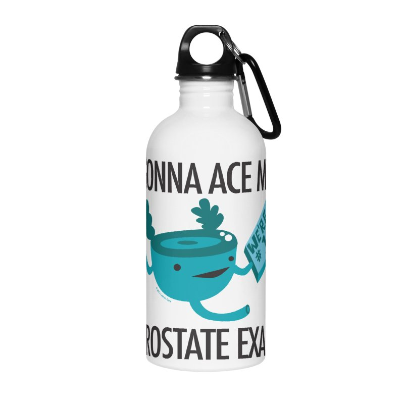 Gonna Ace My Prostate Exam Accessories Water Bottle by I Heart Guts