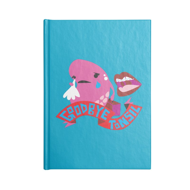 Tonsil Goodbye Accessories Notebook by I Heart Guts