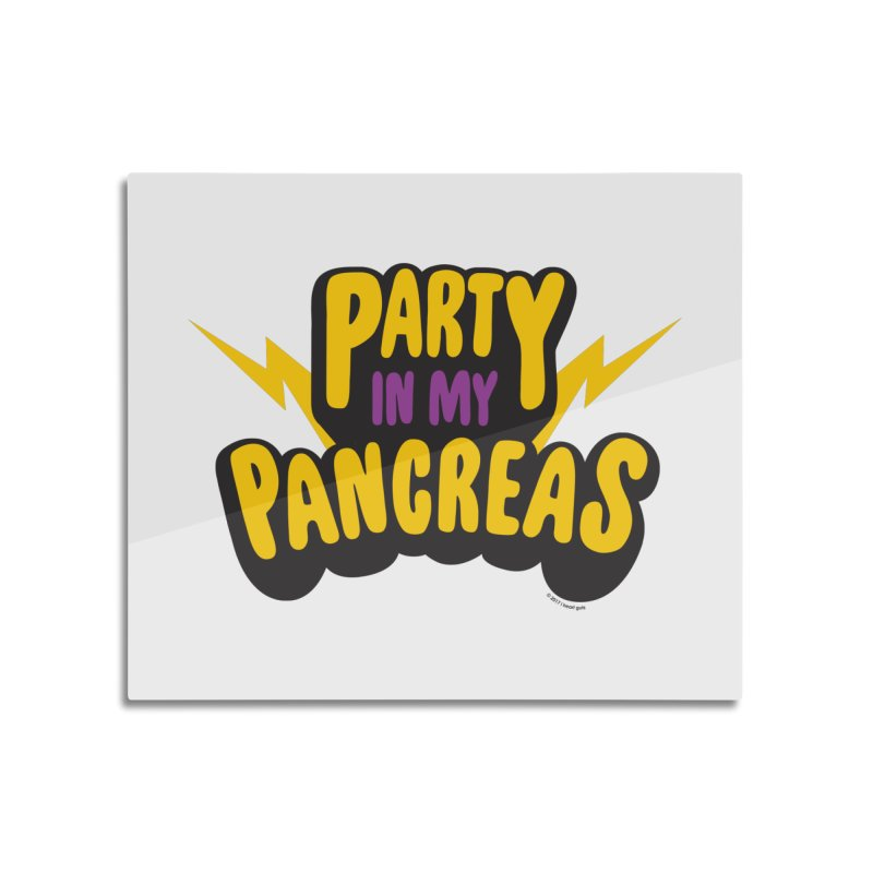Party in My Pancreas Home Mounted Aluminum Print by I Heart Guts