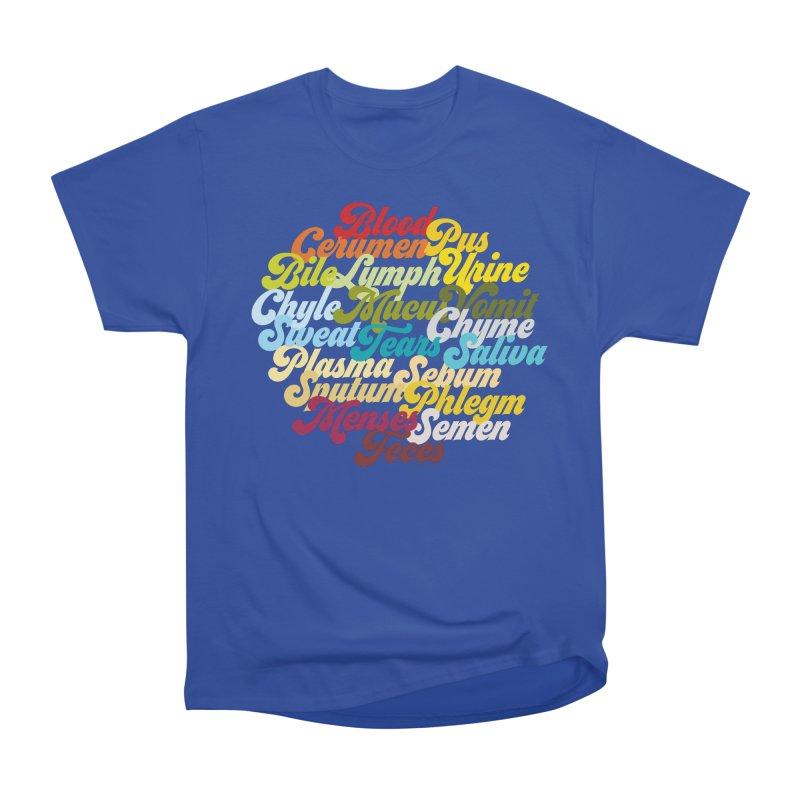 Precious Bodily Fluids Men's Classic T-Shirt by I Heart Guts