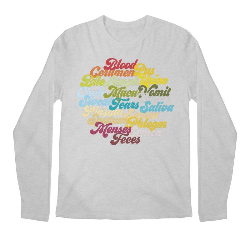 Precious Bodily Fluids Men's Longsleeve T-Shirt by I Heart Guts