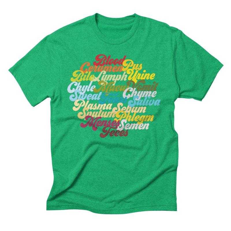 Precious Bodily Fluids Men's Triblend T-Shirt by I Heart Guts