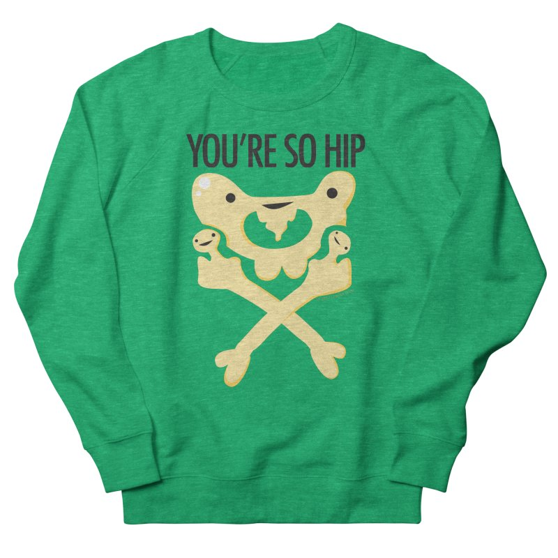 Pelvis - You're So Hip in Men's Sweatshirt Heather Kelly by I Heart Guts