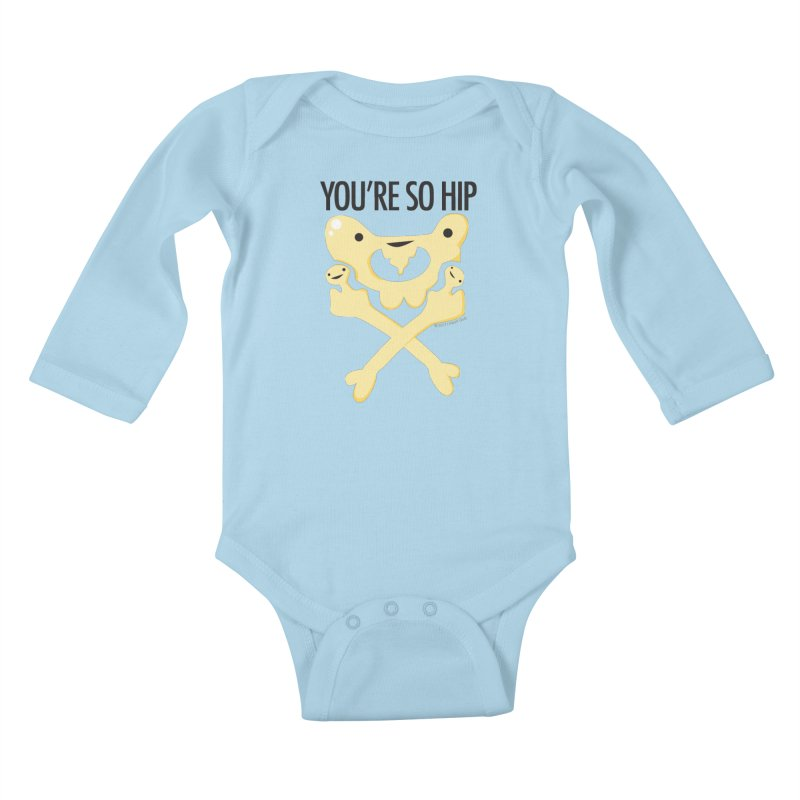 Pelvis - You're So Hip Kids Baby Longsleeve Bodysuit by I Heart Guts