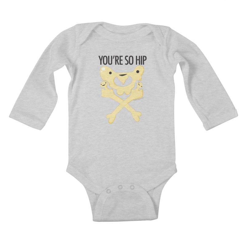 Pelvis - You're So Hip Kids Baby Longsleeve Bodysuit by I Heart Guts
